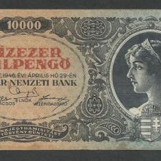 UNGARIA 10000 10.000 PENGO 29 Aprilie 1946 [6] XF - bancnota europa