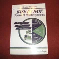 Baze de date ~ Fundamente teoretice si practice~ Grupul BDASEIG - Carte baze de date
