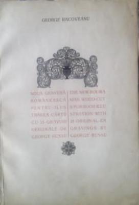 NOUA GRAVURĂ ROMÂNEASCĂ PENTRU ILUSTRAREA CĂRȚII  - GEORGE RACOVEANU foto