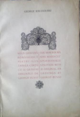 NOUA GRAVURĂ ROMÂNEASCĂ PENTRU ILUSTRAREA CĂRȚII  - GEORGE RACOVEANU foto mare