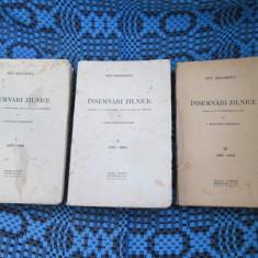 Titu MAIORESCU - INSEMNARI ZILNICE (3 vol. - I + II + III) - Carte veche
