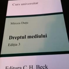 Dreptul Mediului - Mircea Dutu, Editia a 3-a - Carte Dreptul mediului