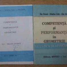 Competenta Si Performanta In Geometrie Vol.1-2 - Dan Branzei, Sebastian Anita, Alice Anita, 390251 - Carte Matematica