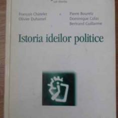Istoria Ideilor Politice - Evelyne Pisier Si Colab., 389949 - Carte Politica
