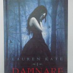 DAMNARE de LAUREN KATE, 2010 - Carte in alte limbi straine