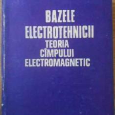 Bazele Electrotehnicii Teoria Campului Electromagnetic - C.i. Mocanu, 390230 - Carti Electrotehnica