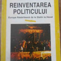 Reinventarea Politicului Europa Rasariteana De La Stalin La H - Vladimir Tismaneanu, 389947 - Carte Politica