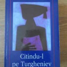 Citindu-l Pe Turgheniev - William Trevor, 390155 - Roman