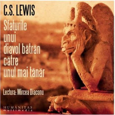 Audiobook Sfaturile unui diavol batran catre unul mai tanar - C. S. Lewis, Humanitas