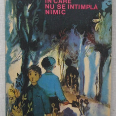 Iuliu Ratiu - Clasa In Care Nu Se Intampla Nimic, Editura Tineretului - Carte de povesti