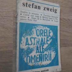 Orele Astrale Ale Omenirii (putin Uzata) - Stefan Zweig, 389989 - Carti Budism