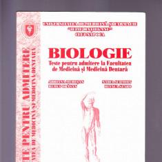 BIOLOGIE -TESTE PENTRU ADMITERE LA FACULTATEA DE MEDICINA SI MEDICINA DENTARA - Teste admitere facultate