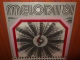 -Y- MELODII 81 1    DISC VINIL LP