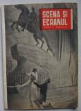 Revista Scena Si Ecranul - Nr. 3 Februarie 1958