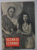 Revista Scena Si Ecranul - Nr. 9 Mai 1958