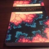 IAN STEWART, DĂ OARE DUMNEZEU CU ZARUL? NOUA MATEMATICĂ A HAOSULUI - Carte Matematica