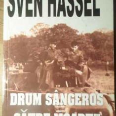 Drum Sangeros Catre Moarte - Sven Hassel, 390304 - Carte politiste