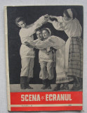 Revista Scena Si Ecranul - Nr. 16 Septembrie 1957