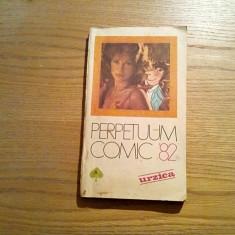 """URZICA * PERPETUUM COMIC `82 - Revista """"Urzica"""",  272 p."""