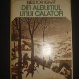 NESTOR IGNAT - DIN ALBUMUL UNUI CALATOR - Carte de calatorie