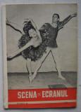 Revista Scena Si Ecranul - Nr. 20 Octombrie 1957