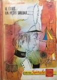 IL ETAIT UN PETIT SOLDAT... - Carlo Brizzolara (carte copii in limba franceza)