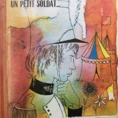 IL ETAIT UN PETIT SOLDAT... - Carlo Brizzolara (carte copii in limba franceza) - Carte in franceza