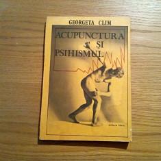 ACUPUNCTURA SI PSIHISMUL - Georgeta Clim - Editura Litera, 1988, 159 p. - Carte tratamente naturiste