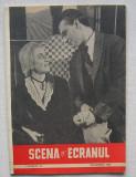 Revista Scena Si Ecranul - Nr. 23 Decembrie 1957