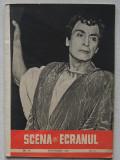 Revista Scena Si Ecranul - Nr. 18 Septembrie 1957
