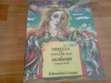 MIRELLA CU VOCEA DE AUR -GLORIOSII -ELVIRA BOGDAN
