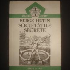 SERGE HUTIN - SOCIETATILE SECRETE - Carte masonerie