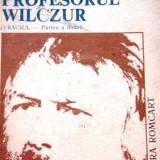 Profesorul Wilczur (Vraciul - partea a doua)