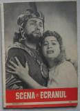 Revista Scena Si Ecranul - Nr. 12 Iulie 1957