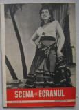 Revista Scena Si Ecranul - Nr. 17 Septembrie 1957