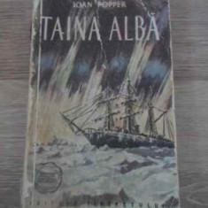 Taina Alba - Ioan Popper, 390557 - Roman