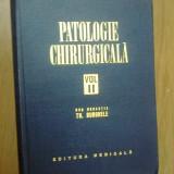 N6 TH. BURGHELE - PATOLOGIE CHIRURGICALA volumul 2 - Carte Chirurgie