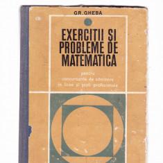 GH. GHEBA -EXERCITII SI PROBLEME DE MATEMATICA