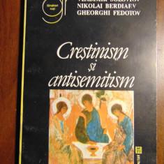 Crestinism si antisemitism - V. Soloviov, N. Berdiaev, G. Fedotov (1992)