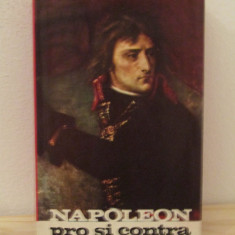 PIETER GEYL - NAPOLEON PRO SI CONTRA - Istorie