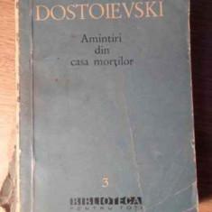 Amintiri Din Casa Mortilor (uzata) - Dostoievski, 390395 - Roman