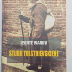 STUDII TOLSTOIEVSKIENE, RETROSPECTII LITERARE de LEONTE IVANOV, 2007 - Studiu literar