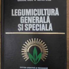 Legumicultura Generala Si Speciala - Ion Ceausescu Si Colab., 390585 - Carti Agronomie