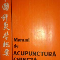 MANUAL DE ACUPUNCTURA CHINEZA CU NUMEROASE FIGURI/200PAGINI - Carte Recuperare medicala