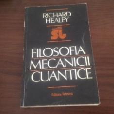 RICHARD HEALEY, FILOSOFIA MECANICII CUANTICE