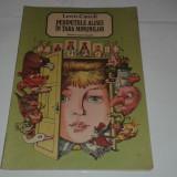 LEWIS CARROLL - PERIPETIILE ALISEI IN TARA MINUNILOR ~ ilustratii VASILE OLAC ~ - Carte de povesti