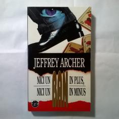 Jeffrey Archer - Nici un ban in plus, nici un ban in minus {Rao, 1994} - Carte politiste
