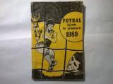 Fotbal Agenda de primavara 1989