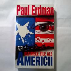 Paul Erdman - Ultimele zile ale Americii - Carte politiste