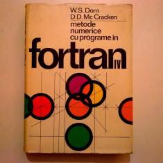 W. S. Dorn, D. D. Mc Cracken - Metode numerice cu programe in Fortran - Carte Matematica